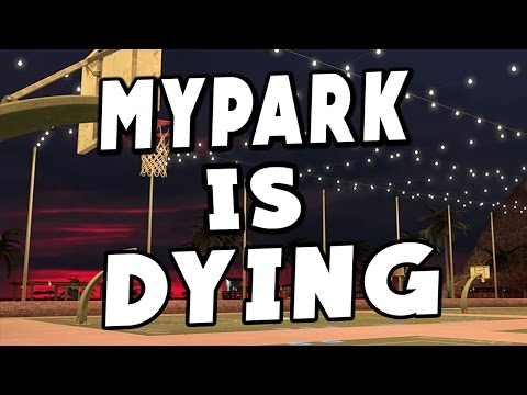 IS MYPARK DYING ?? - NBA 2K17