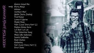 Neetesh Jung Kunwar    All Top Songs    Audio Jukebox      2019 Updated