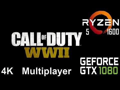 Call of Duty: WWII Multiplayer 4K Test On Gigabyte GTX 1080 + Ryzen 5 1600