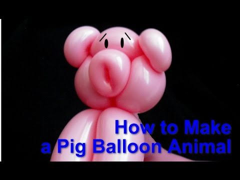 How to Make a Pig Balloon Animal