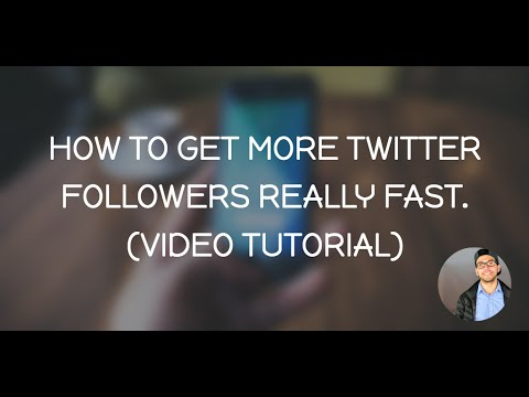 How to Get More Twitter Followers Fast - Twitter Video Tutorial