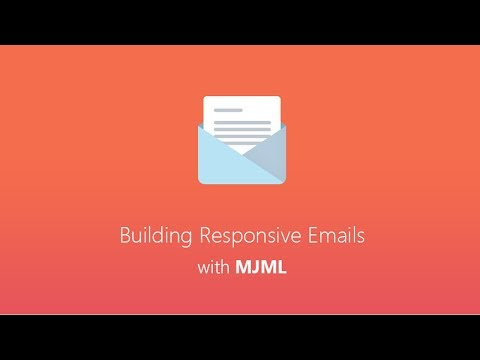 Build Responsive Emails With MJML