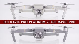 DJI Mavic Pro Platinum vs. DJI Mavic Pro | Differences and which drone to buy