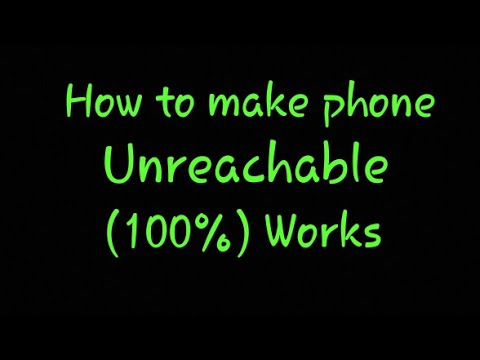 how to make phone unreachable with network (100%) Works