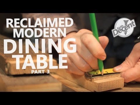 RECLAIMED MODERN DINING TABLE pt 3 - Building the Legs and Apron