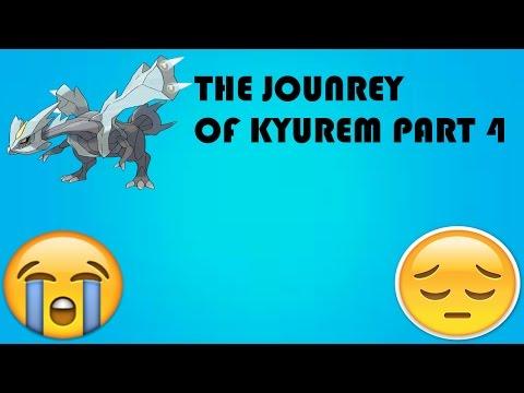 OMG!!!!!!! WHY!!!!!! l THE JOURNEY OF KYUREM l Part 4 l Pokemon Deluge l