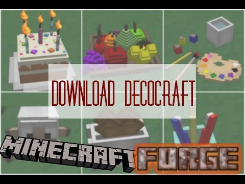 HOW TO DOWNLOAD & INSTALL MODS, DECOCRAFT AND FORGE