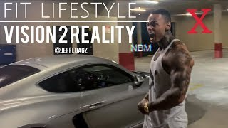 Fit Lifestyle: From Vision 2 Reality