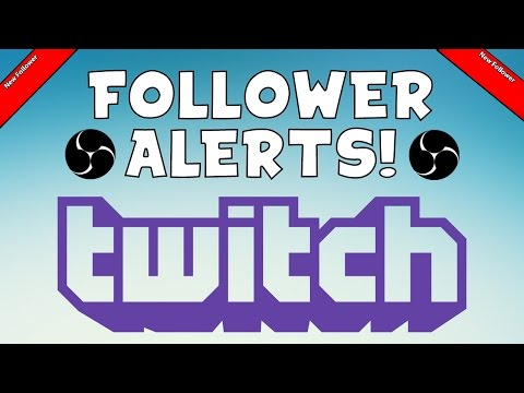 Tutorial: How To Set Up FOLLOWER ALERTS/NOTIFICATIONS ON TWITCH & OBS! (OBS Studio Tutorial)