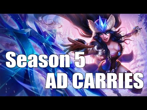 Top 10: Best AD Carries for Solo Queue [Season 5: League of Legends]