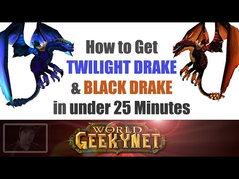 How to Get Twilight Drake & Black Drake Mount, in Under 25 Minutes