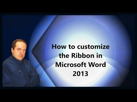 How to customize the Ribbon in Microsoft Word 2013