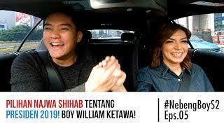 Pilihan Najwa Shihab Tentang Presiden 2019  Boy William Ketawa     Nebengboy S2 Eps. 5