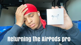 Returning the Airpods pro