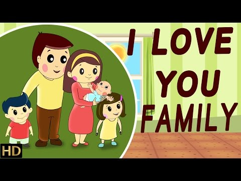 I Love You - Family (HD) - Nursery Rhymes | Popular Kids Songs  | Shemaroo Kids