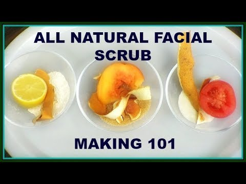 D I Y ANTI - AGING FACIAL SCRUBS, HOW TO MAKE YOUR OWN FACIAL SCRUBS, PART 1