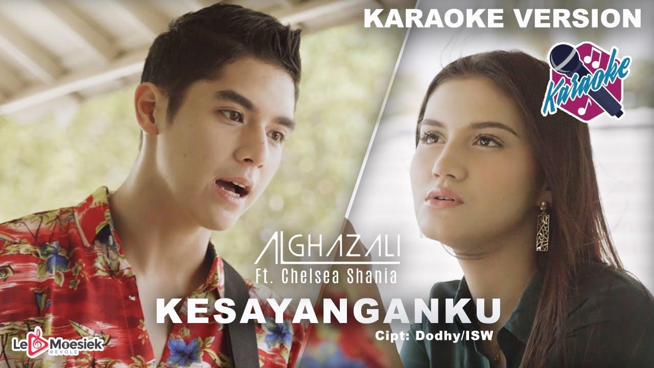 Al Ghazali Feat Chelsea Shania - Kesayanganku ( Official Karaoke Video )