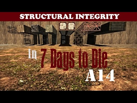 7 Days to Die Tutorial (A14) - Structural integrity 101 - A Comprehensive Guide