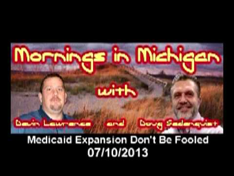 Mornings in Michigan Radio Show 7/10/13 - Medicaid Expansion