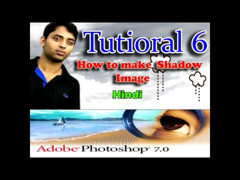 How to make a Shadow in a pic  using  Adobe Photoshop 7 0  Hindi Tutioral 6