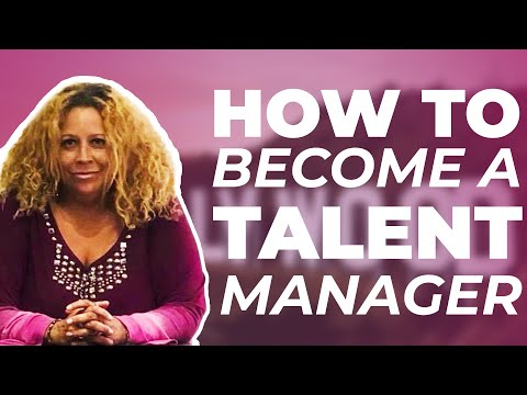 How To Become A Talent Manager