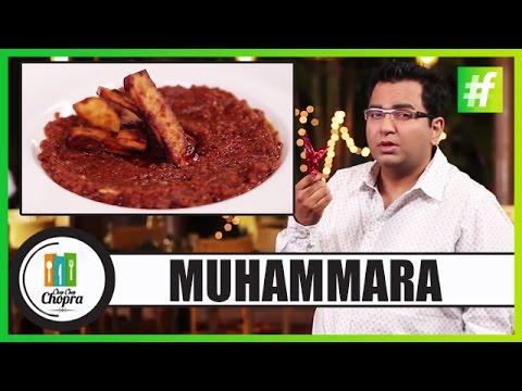 How to Make Muhammara | Turkish Chilli Dip | By Chef Ajay Chopra