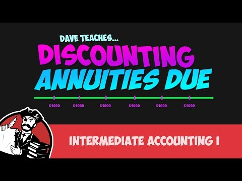 Finding the Present Value of an Annuity Due (Intermediate Accounting I #6)