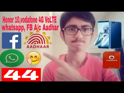 #44 Honor 10 view, Vodafone 4G VoLTE, whatsapp middle finger emoji issue,FB A/c Aadhar ll harsh tech