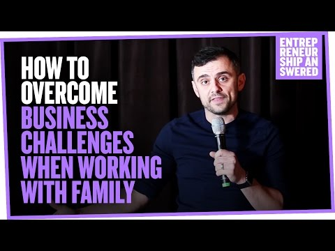 How to Overcome Business Challenges When Working With Family