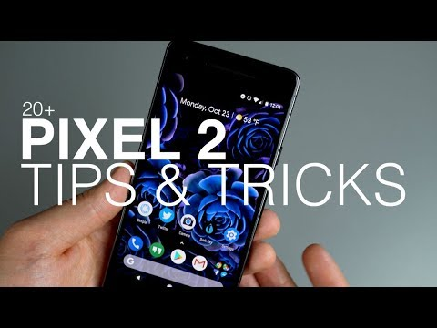 Pixel 2, Pixel 2 XL 20+ Tips and Tricks!