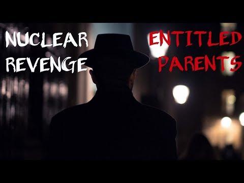 r/EntitledParents ft  r/NUCLEARREVENGE | fresh | STORY TIME ep  17