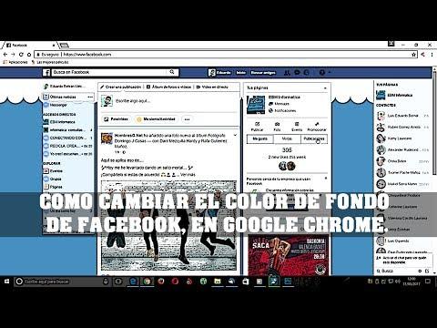COMO CAMBIAR EL COLOR DE FONDO DE FACEBOOK, EN GOOGLE CHROME