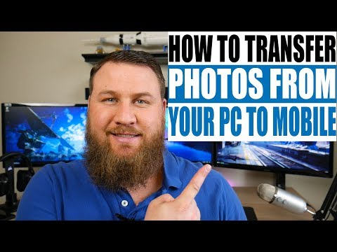How to transfer pictures from your computer to your phone