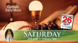 Catholic Mass Online - Saturday 26 September 2020 | Live Daily Mass | Catholic Church Service