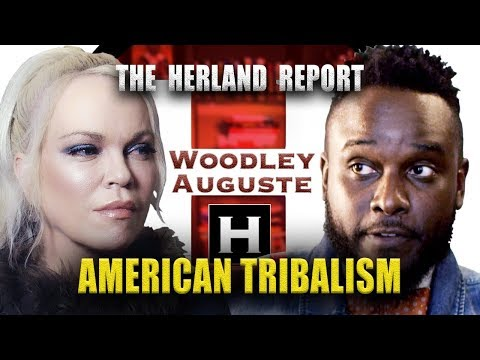 American Tribalism kills the US - Woodley Auguste, Herland Report TV (HTV)