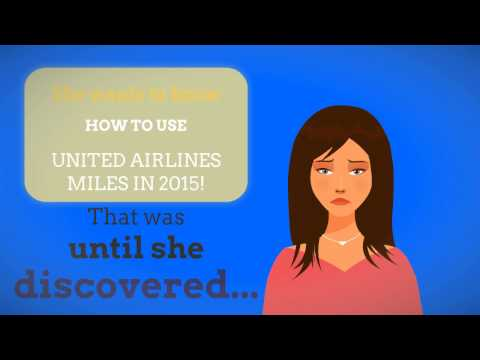 HOW TO USE UNITED AIRLINES MILES IN 2015 - LEARN BELOW !