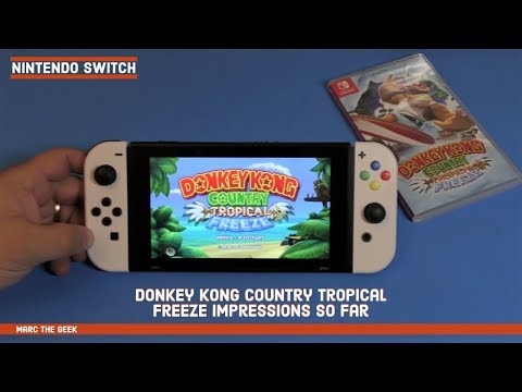 Nintendo Switch Donkey Kong Country: Tropical Freeze Impressions So Far