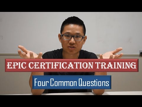Epic Certification Training: Four Common Questions