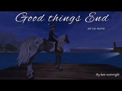 Good Things End    Star Stable Movie