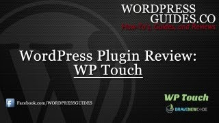 WP Touch WordPress Plugin Review