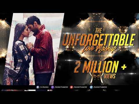 Xxx Mp4 The Unforgettable Love Mashup 2017 Dj SFM Dj Pop S Visual Sunix Thakor 3gp Sex