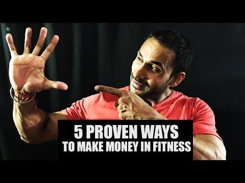 5 Proven ways to make money in fitness