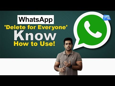 How to use: WhatsApp 'Delete For All' feature| Tech Tak