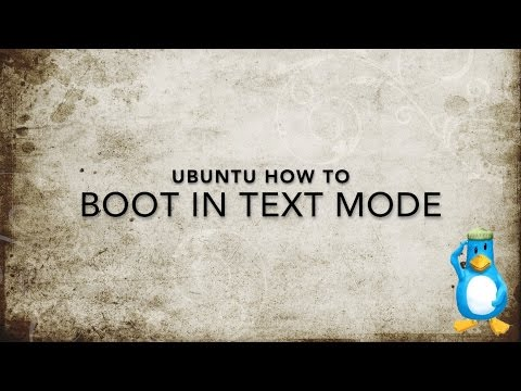 How To Boot Ubuntu In Text Mode
