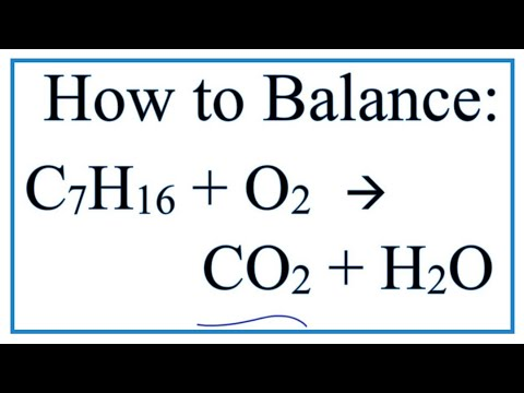 How to Balance C7H16 + O2 = CO2 + H2O:  Heptane Combustion Reaction
