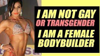 Mai gay ya transgender nahi hu, m a normal woman   female bodybuilder reveals on Tarun Gill Talks