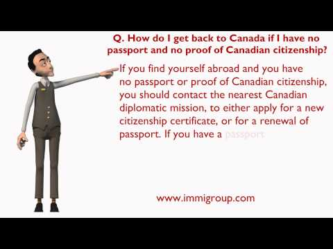 How do I get back to Canada if I have no passport and no proof of Canadian citizenship?