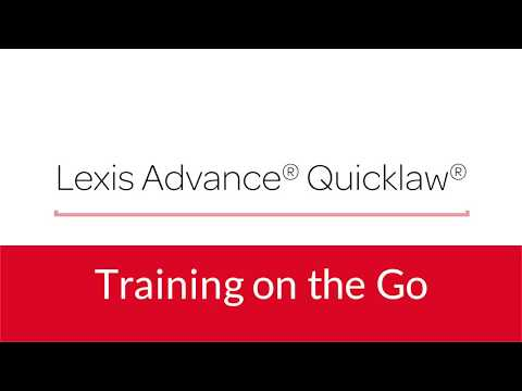 Lexis Advance Quicklaw- Searching Secondary Sources