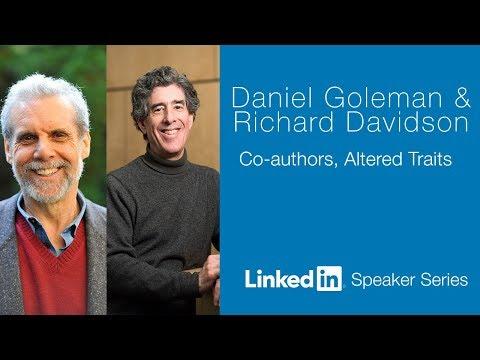 LinkedIn Speaker Series with Daniel Goleman and Richard Davidson