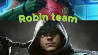 My robin team | injustice 2
